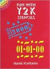 Fun With Y2K Stencils (Dover Little Activity Books)