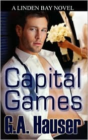 Capital Games by G.A. Hauser