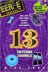 Switching Channels (Eerie, Indiana, #13)