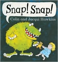 Snap! Snap! by Colin Hawkins