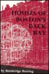 Houses of Boston's Back Bay: An Architectural History, 1840-1917