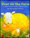 Over on the Farm: A Counting Picture Book Rhyme