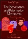 The Renaissance and Reformation Movements-Volume 1