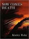 Now Comes Death (Harry Brock Mysteries, #2)