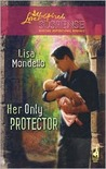 Her Only Protector (Cradle of Secrets, #2)