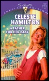A Father For Her Baby (Silhouette Special Edition No 1237) (That's My Baby series)