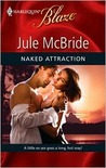 Naked Attraction (Harlequin Blaze #460)