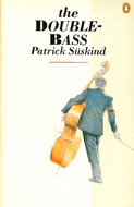 The Double Bass by Patrick Süskind