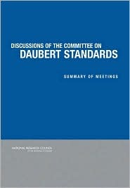 Discussions of the Committee on Daubert Standards: Summary of Meetings