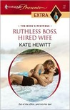 Ruthless Boss, Hired Wife (The Boss's Mistress)