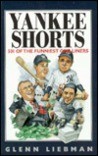 Yankee Shorts: 501 of the Funniest One-Liners