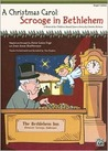 A Christmas Carol -- Scrooge in Bethlehem (a Musical for Children Based Upon a Story by Charles Dickens): Preview Pack, Book & CD