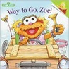 Way to Go, Zoe! (Sesame Street)