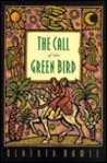 The Call of the Green Bird