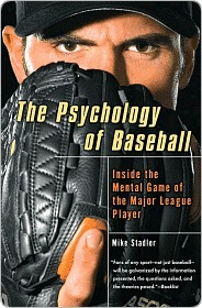 The Psychology of Baseball