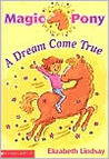 A Dream Come True (Magic Pony, #1)