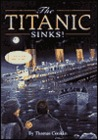 The Titanic Sinks! (A Stepping Stone Book(TM))