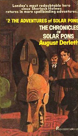 The Chronicles of Solar Pons by August Derleth