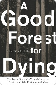 A Good Forest for Dying a Good Forest for Dying a Good Forest for Dying
