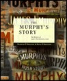 The Murphy's Story: The History of Lady's Well Brewery, Cork