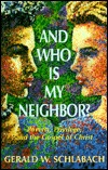 And Who is My Neighbor?: Poverty, Privilege, and the Gospel of Christ