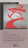The Blackwell Companion to Criminology