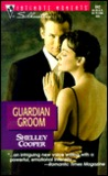 Guardian Groom (Garibaldi, #1)