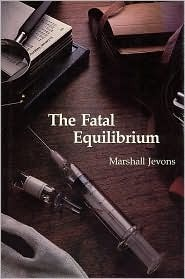 The Fatal Equilibrium by Marshall Jevons