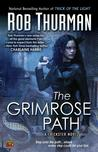 The Grimrose Path (Trickster, #2)