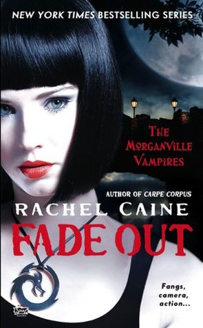 Fade Out by Rachel Caine