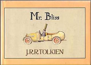 Mr. Bliss by J.R.R. Tolkien