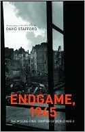Endgame, 1945 by David Stafford