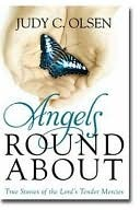 Angels Round about by Judy C. Olsen