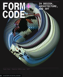 Form+Code in Design, Art, and Architecture by Casey Reas