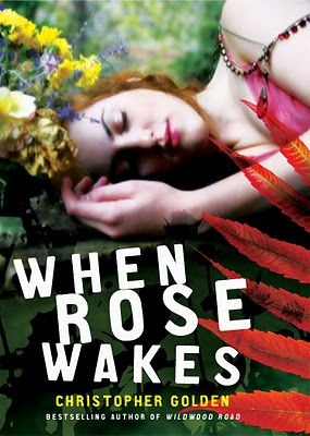 When Rose Wakes by Christopher Golden