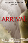 Arrival (Strangers of Paragor, #1)