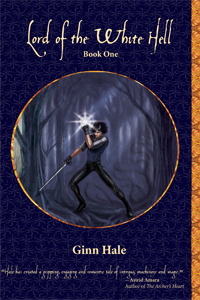 Lord of the White Hell, Book 1 by Ginn Hale