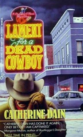 Lament for a Dead Cowboy by Catherine Dain