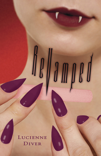 ReVamped by Lucienne Diver
