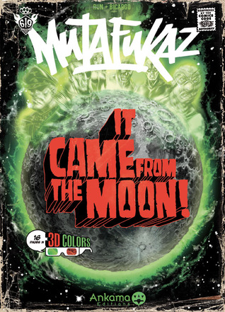 It Came from the moon (Mutafukaz, #0)