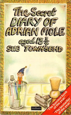 The Secret Diary of Adrian Mole Aged 13 3/4 by Sue Townsend