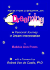 Notes From a Dreamer ... on Dreaming: A Personal Journey in Dream Interpretation