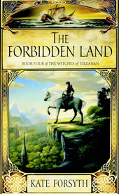 The Forbidden Land (The Witches of Eileanan, # 4)