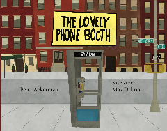 The Lonely Phone Booth by Peter Ackerman
