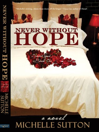Never Without Hope by Michelle Sutton