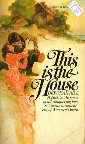 This is the House by Deborah Hill