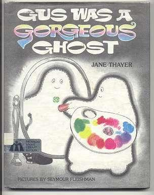 Gus Was A Gorgeous Ghost