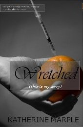 Wretched: (This Is My Sorry)