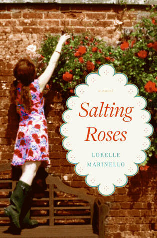 Salting Roses by Lorelle Marinello