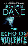 The Echo of Violence (Sweet Justice, #3)